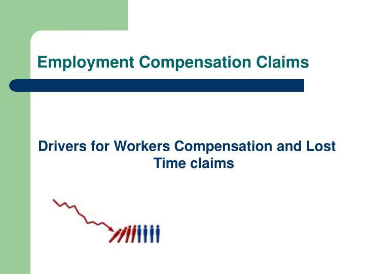 Employment Compensation Claims