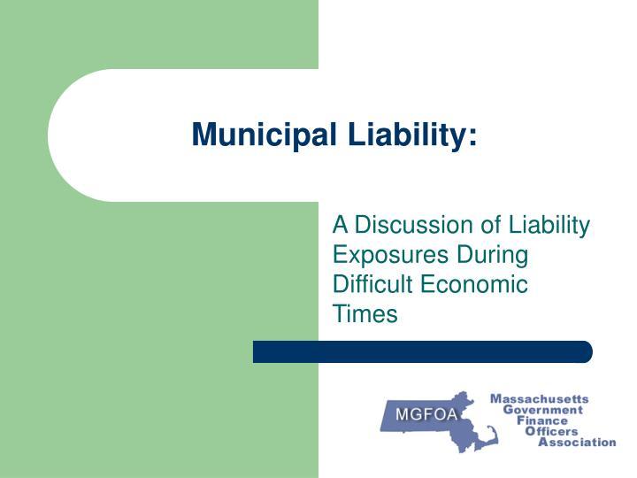 Municipal Liability: