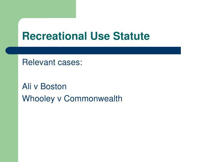 Recreational Use Statute
