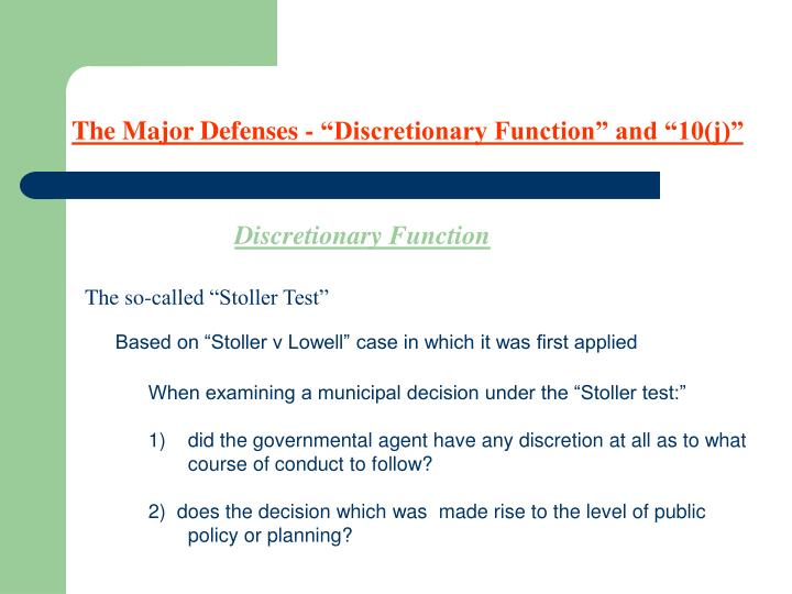 """The Major Defenses - """"Discretionary Function"""" and """"10(j)"""""""
