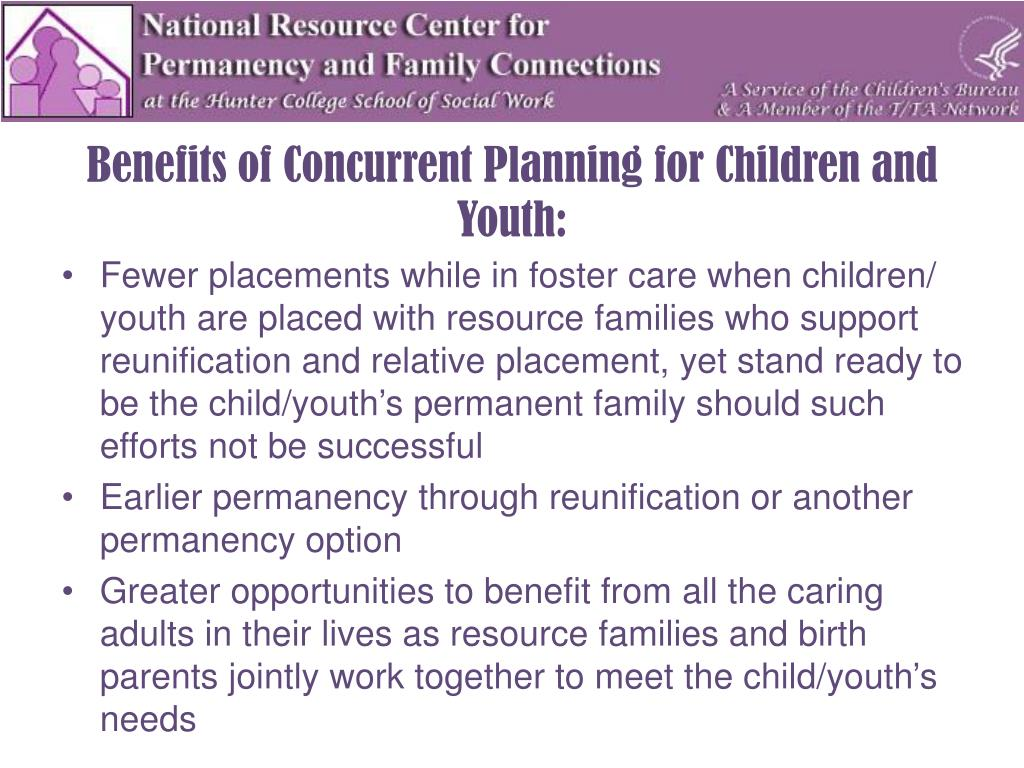 Benefits of Concurrent Planning for Children and Youth: