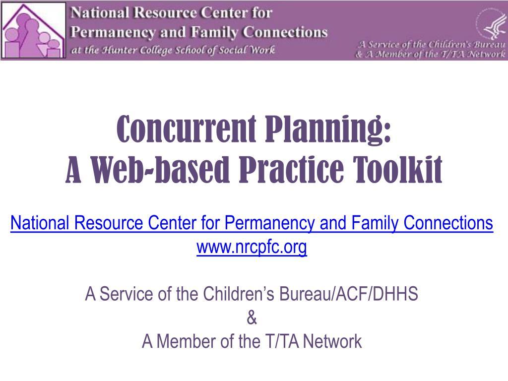 Concurrent Planning: