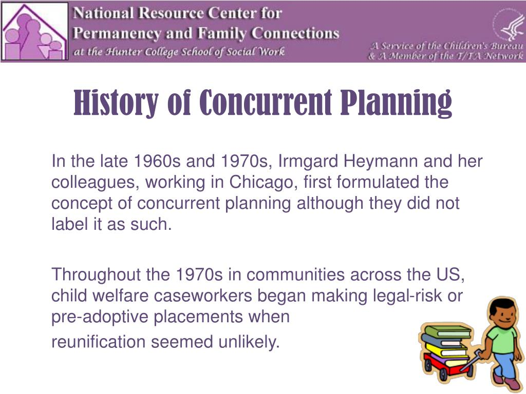 History of Concurrent Planning