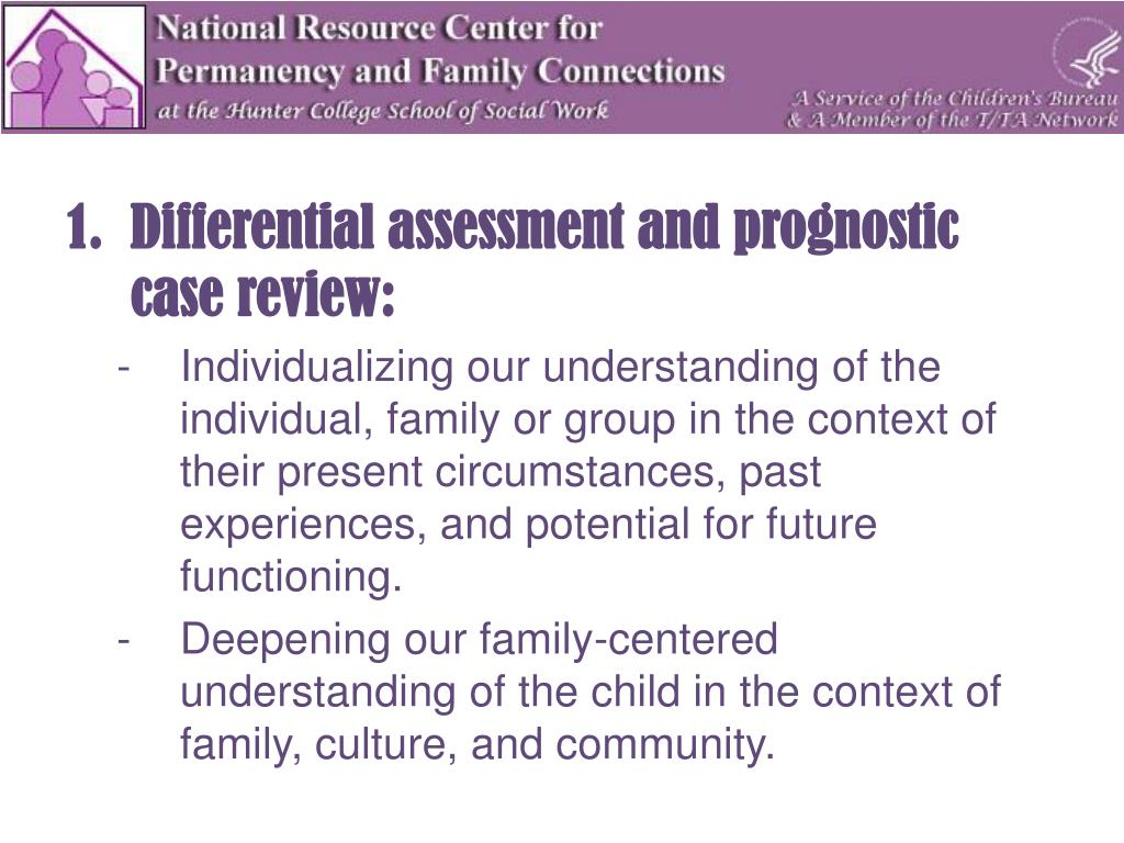 Differential assessment and prognostic case review: