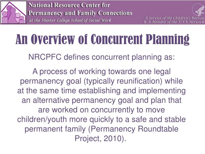 An Overview of Concurrent Planning