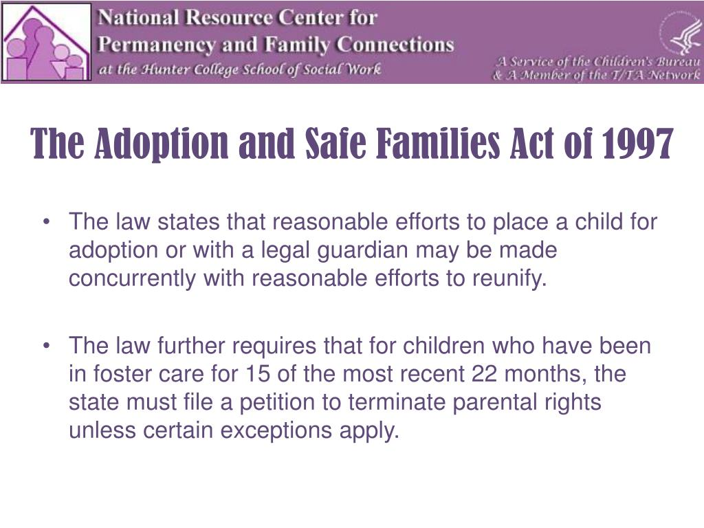 The Adoption and Safe Families Act of 1997