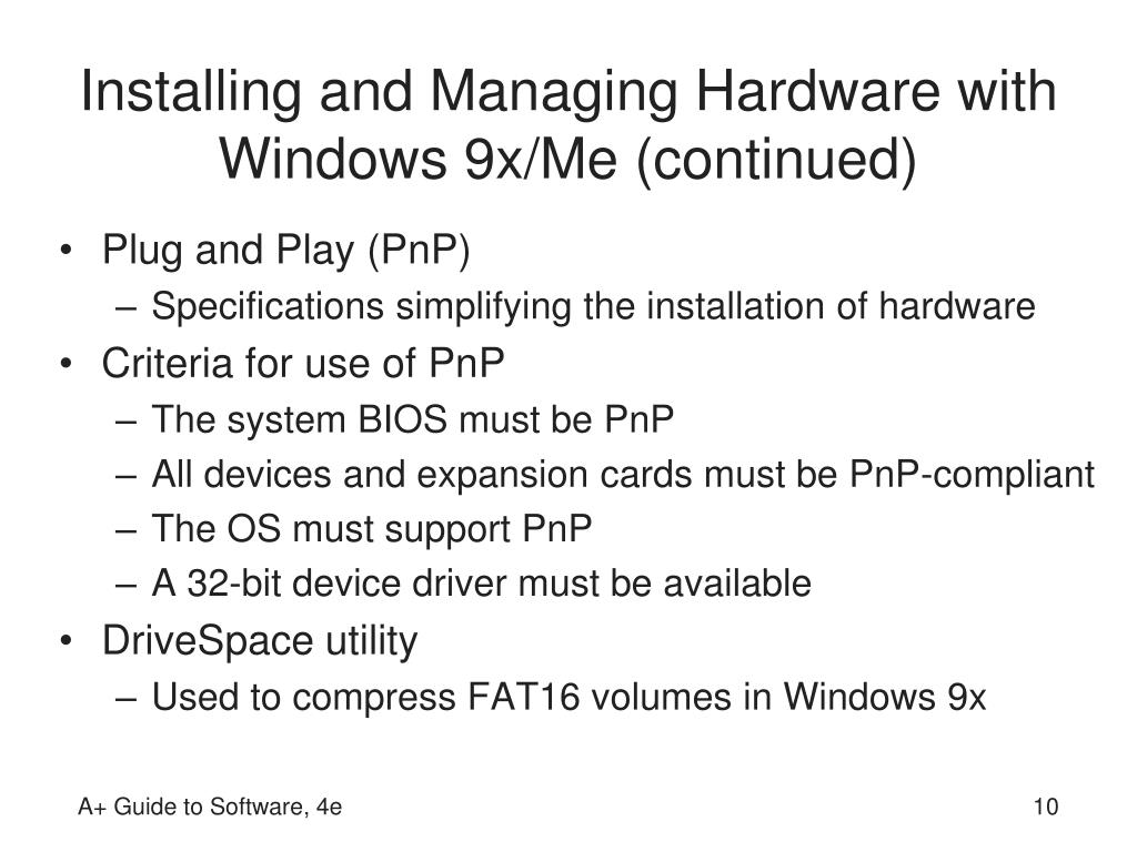 Installing and Managing Hardware with Windows 9x/Me (continued)