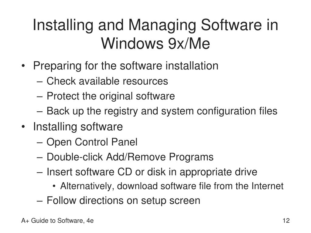Installing and Managing Software in Windows 9x/Me