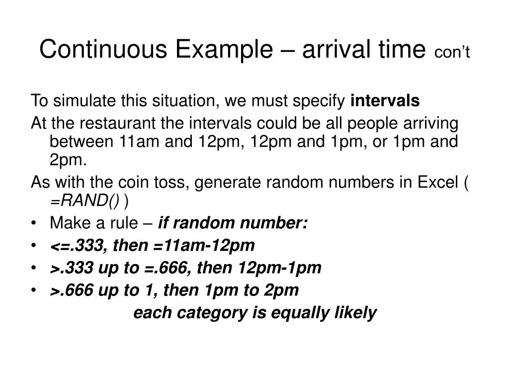 Continuous Example – arrival time