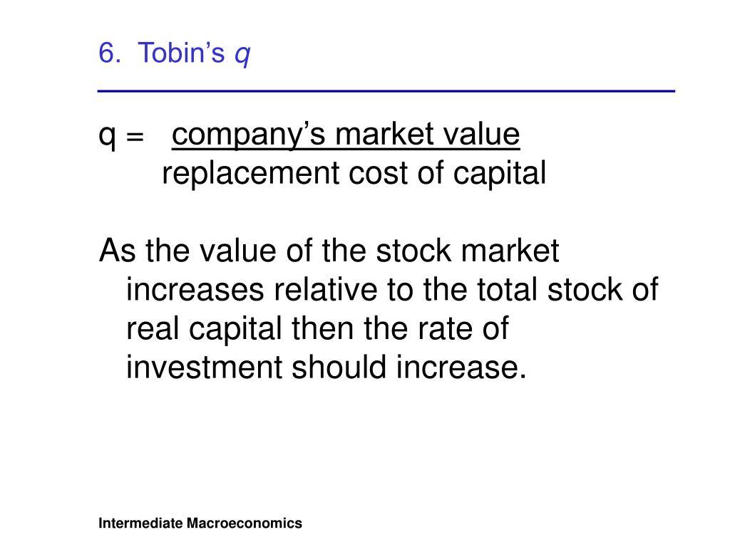 6.  Tobin's