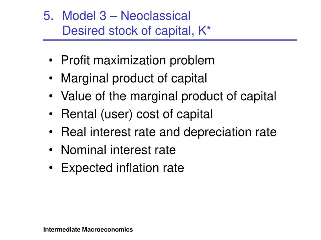 Model 3 – Neoclassical