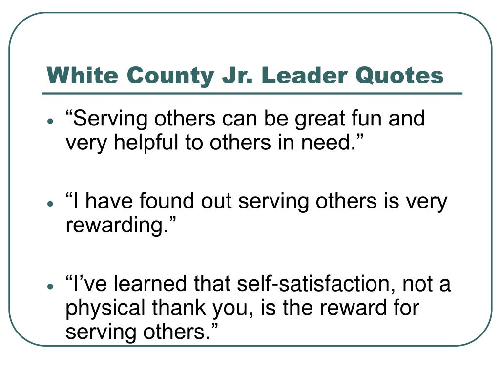 White County Jr. Leader Quotes
