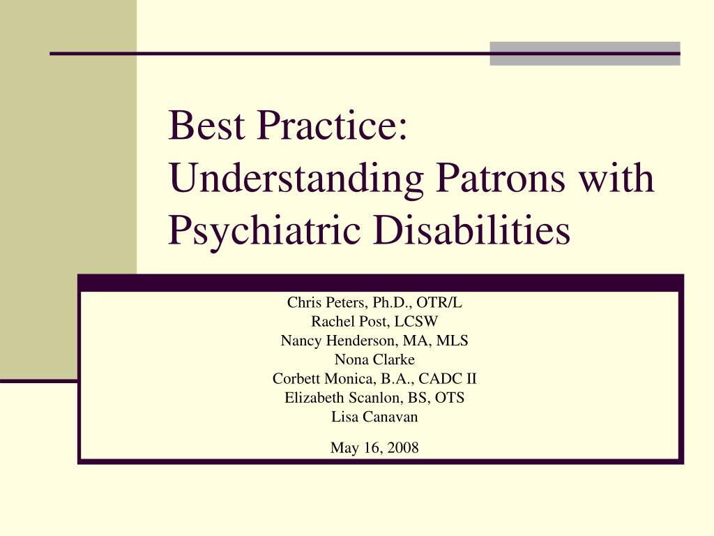 Best Practice: Understanding Patrons with Psychiatric Disabilities