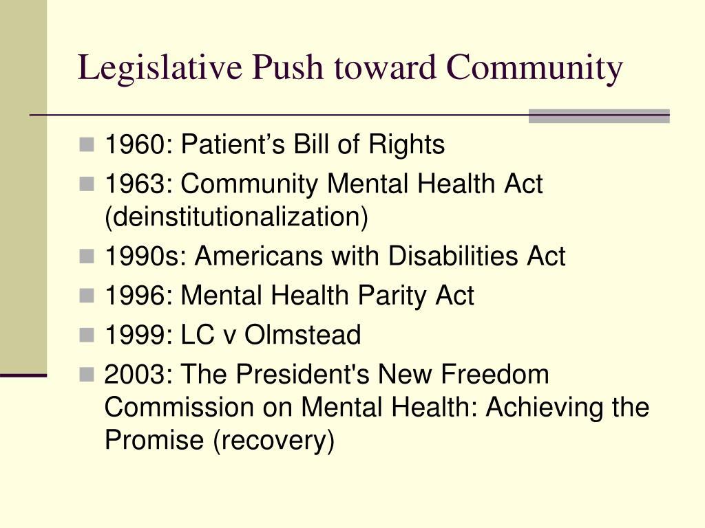 Legislative Push toward Community