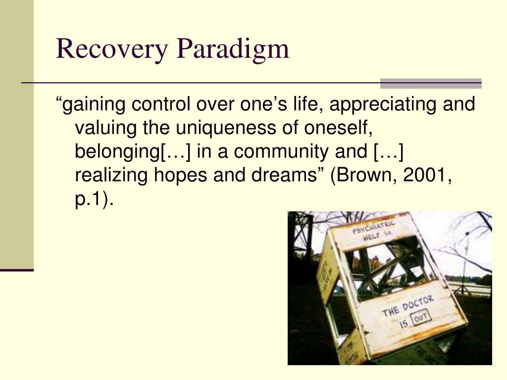 Recovery Paradigm