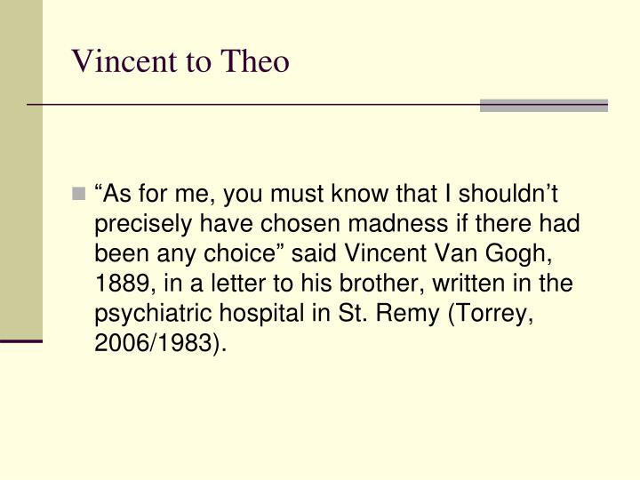 Vincent to theo