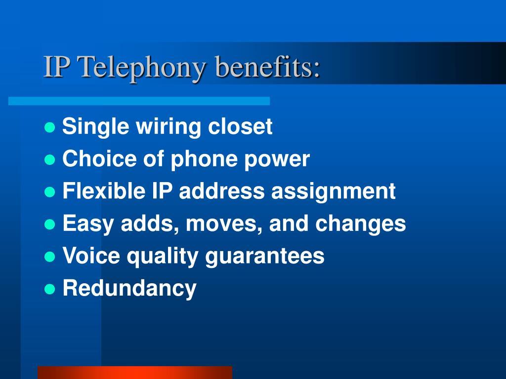 IP Telephony benefits: