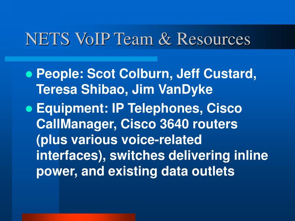 NETS VoIP Team & Resources