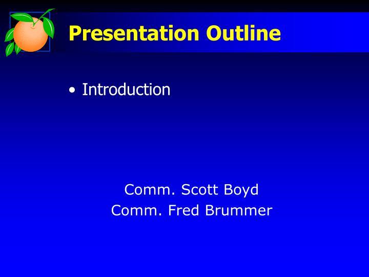 Presentation outline1