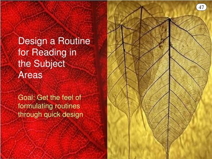 Design a Routine for Reading in the Subject Areas