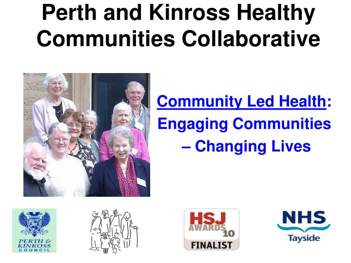 Community led health engaging communities changing lives