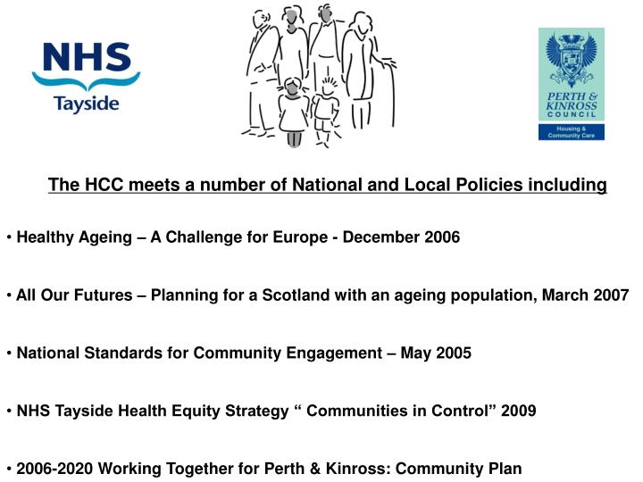 The HCC meets a number of National and Local Policies including