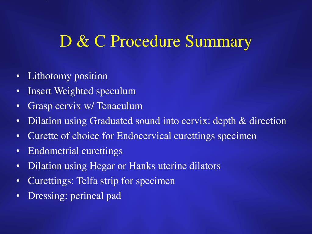 D & C Procedure Summary