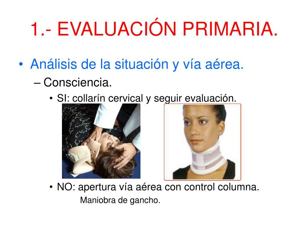 1.- EVALUACIÓN PRIMARIA.