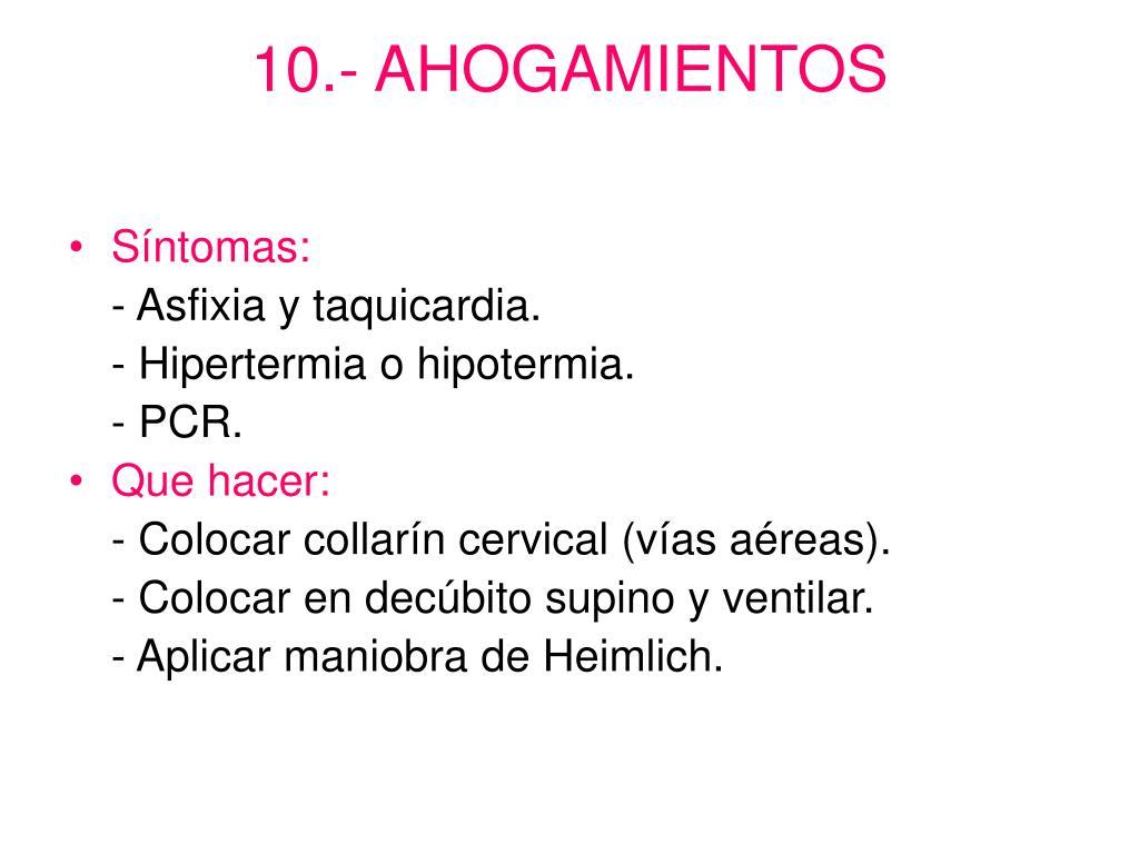 10.- AHOGAMIENTOS