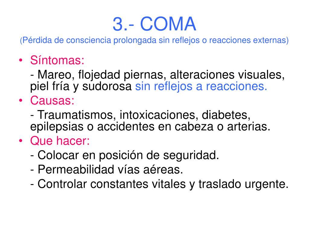 3.- COMA