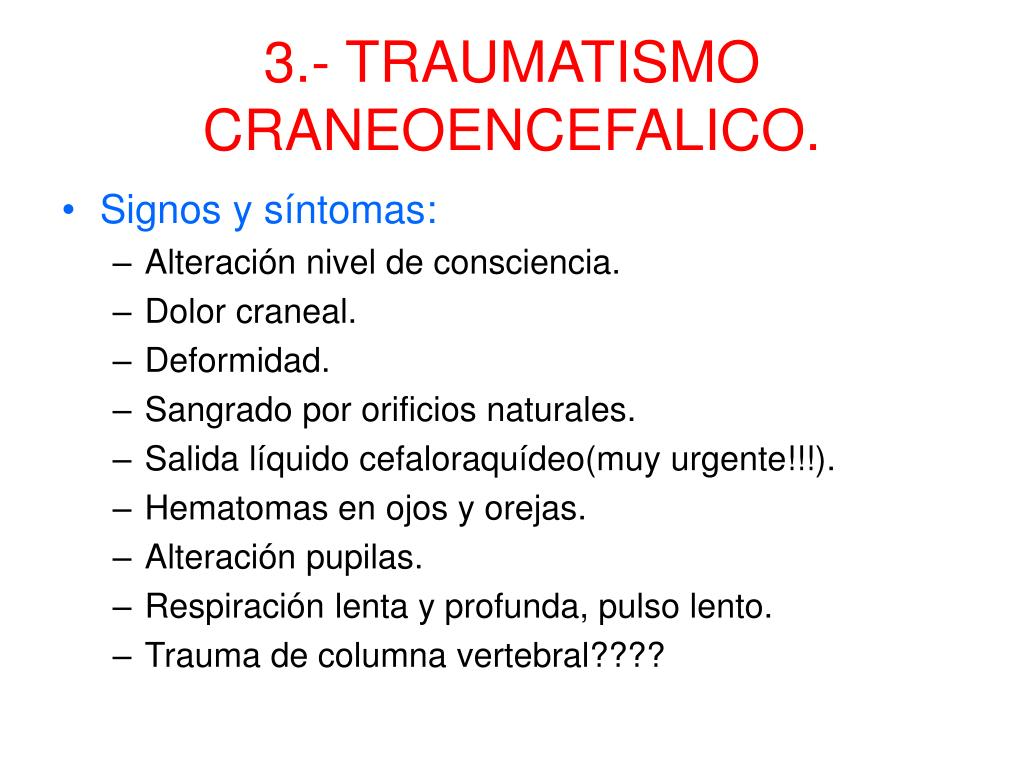 3.- TRAUMATISMO CRANEOENCEFALICO.