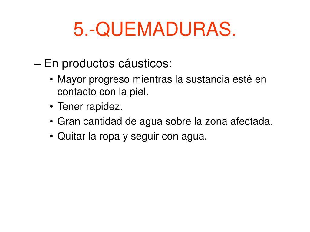 5.-QUEMADURAS.