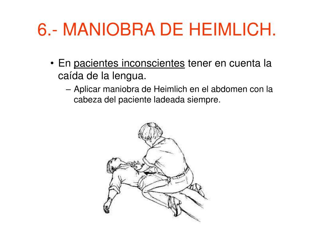 6.- MANIOBRA DE HEIMLICH.