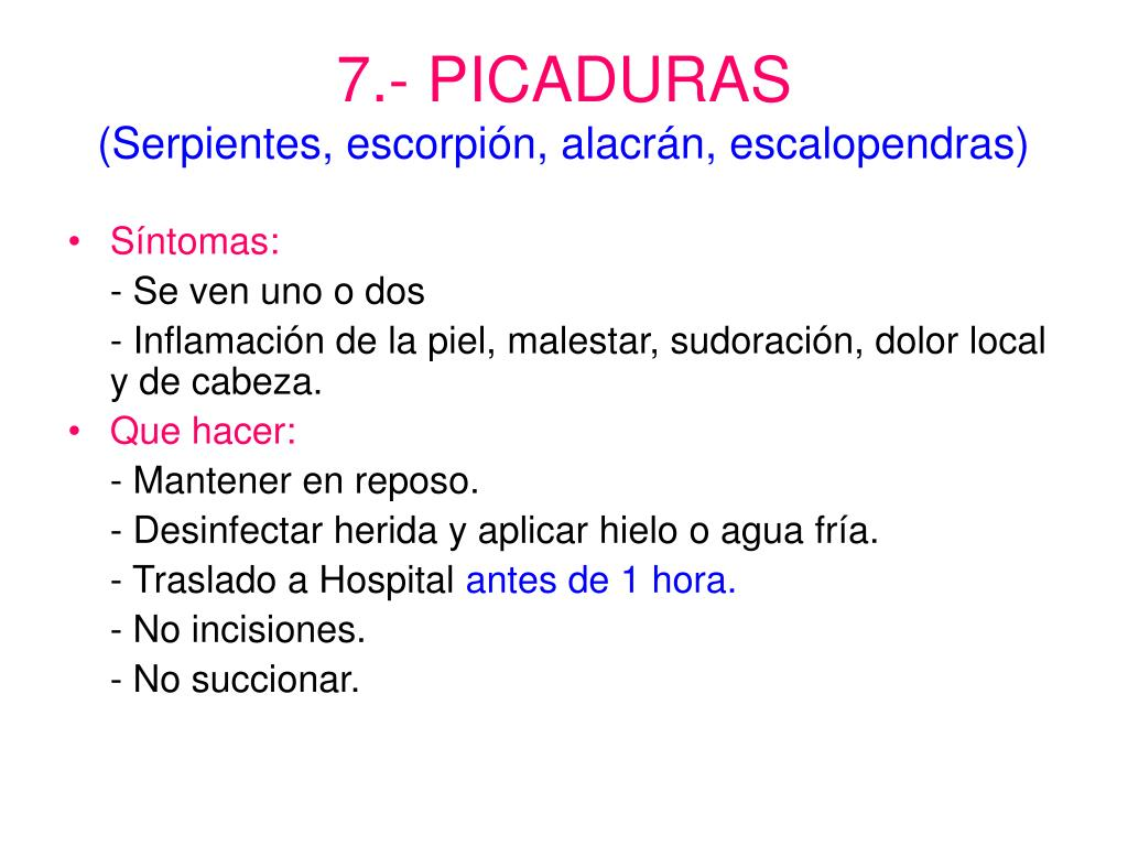 7.- PICADURAS