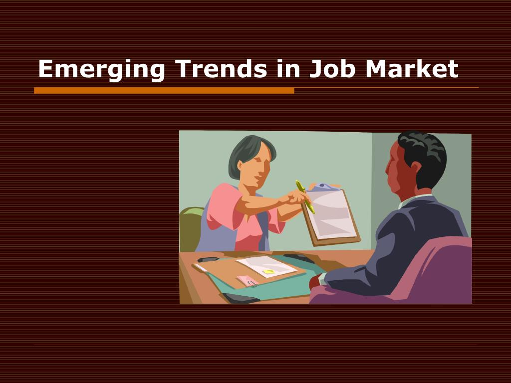 emerging trends in job market l.