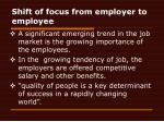 shift of focus from employer to employee