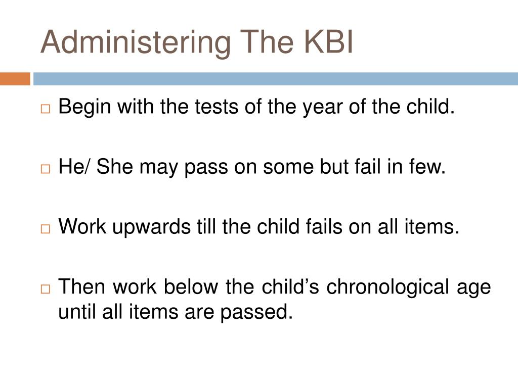 Administering The KBI