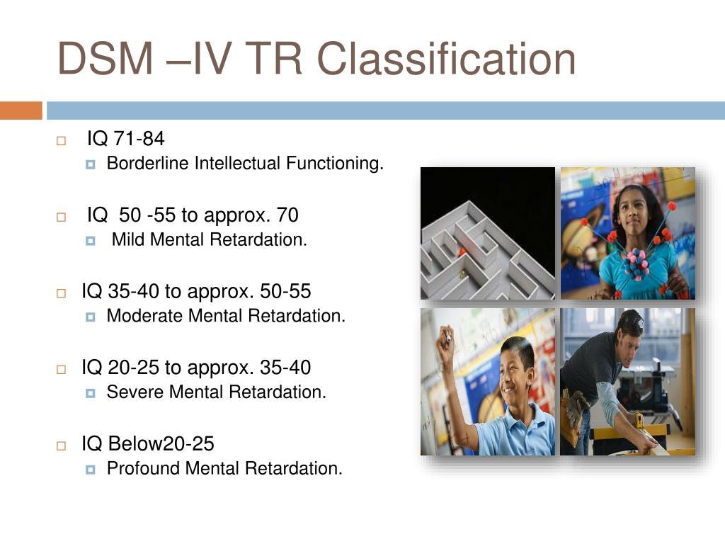 DSM –IV TR Classification