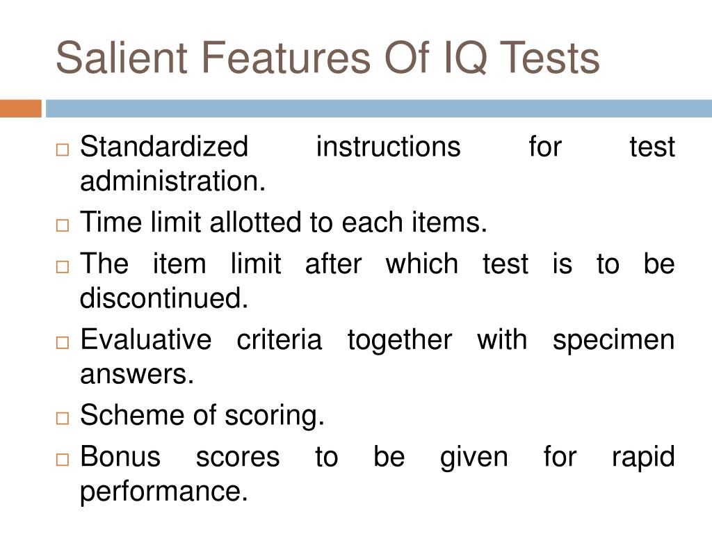 Salient Features Of IQ Tests