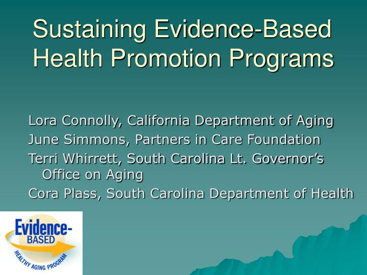 sustaining evidence based health promotion programs n.