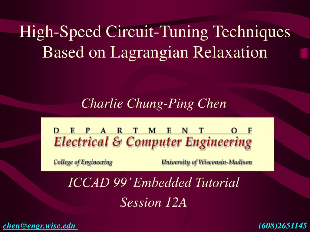high speed circuit tuning techniques based on lagrangian relaxation l.