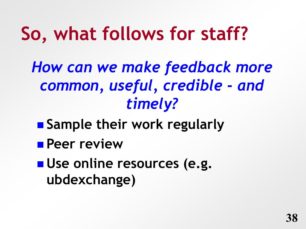 So, what follows for staff?