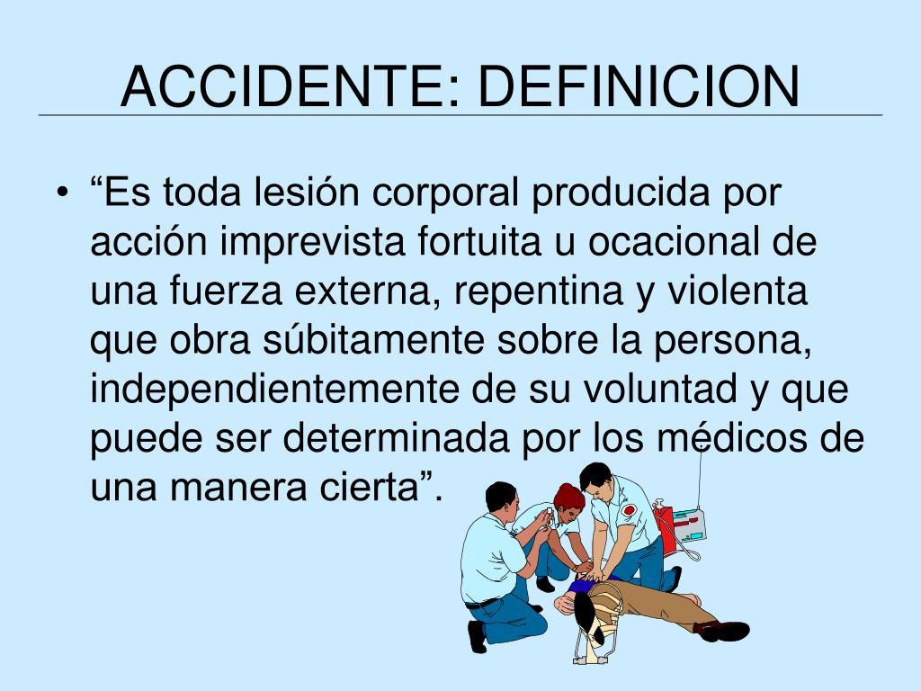 ACCIDENTE: DEFINICION