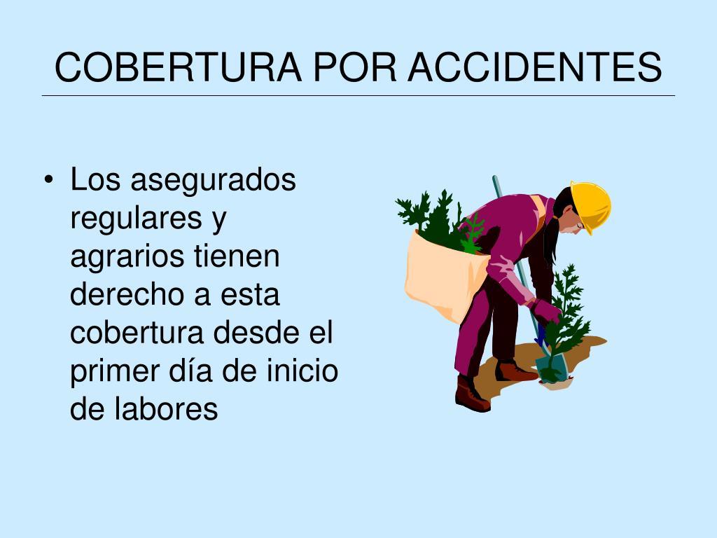 COBERTURA POR ACCIDENTES