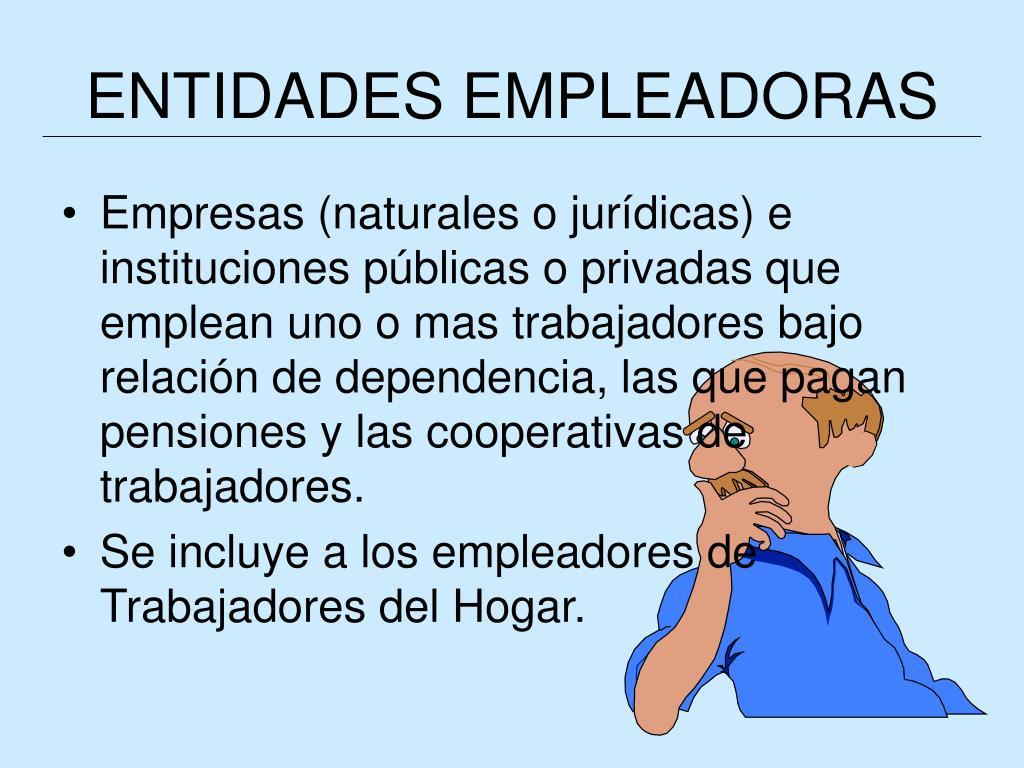 ENTIDADES EMPLEADORAS