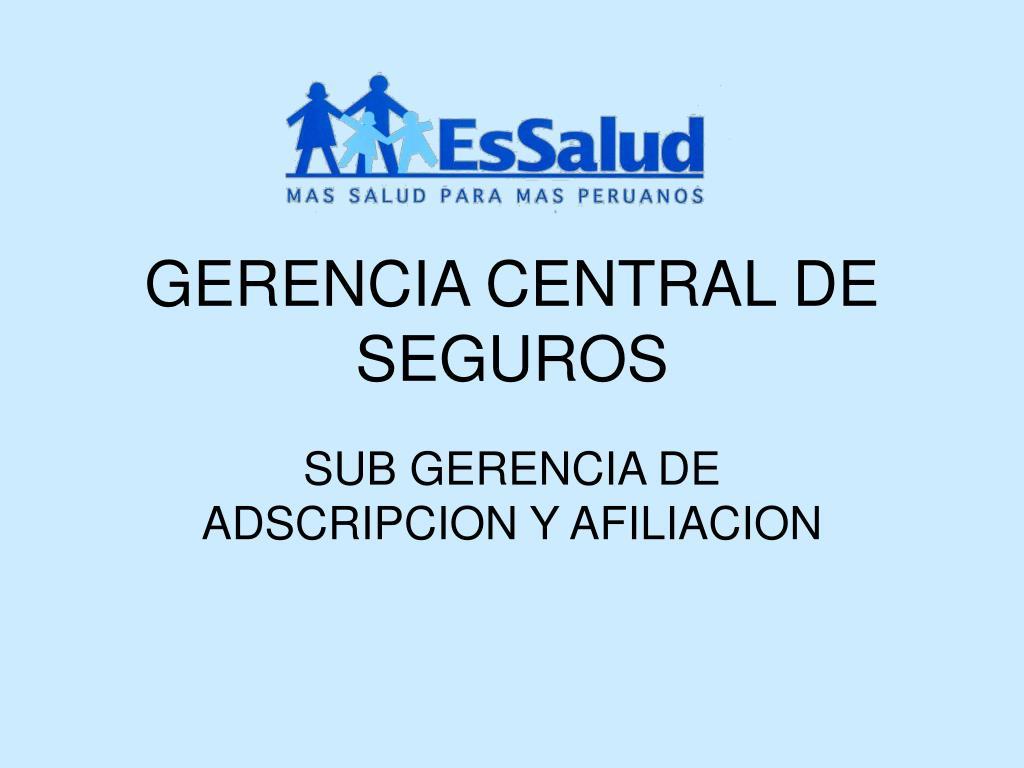 GERENCIA CENTRAL DE