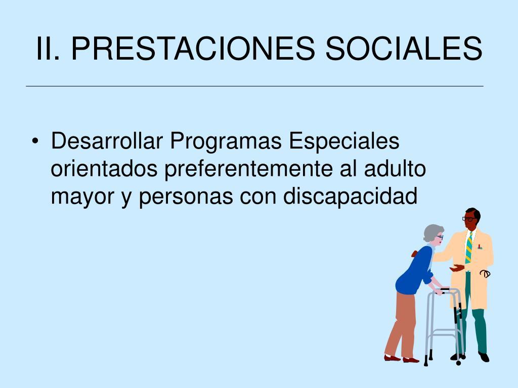 II. PRESTACIONES SOCIALES