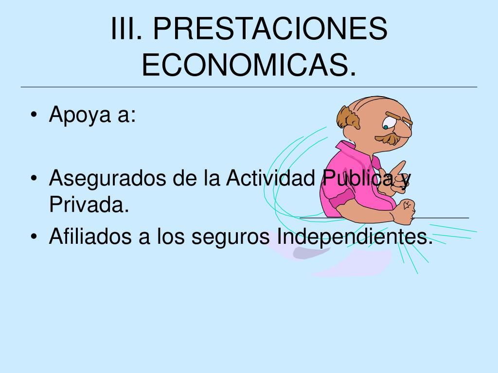 III. PRESTACIONES ECONOMICAS.
