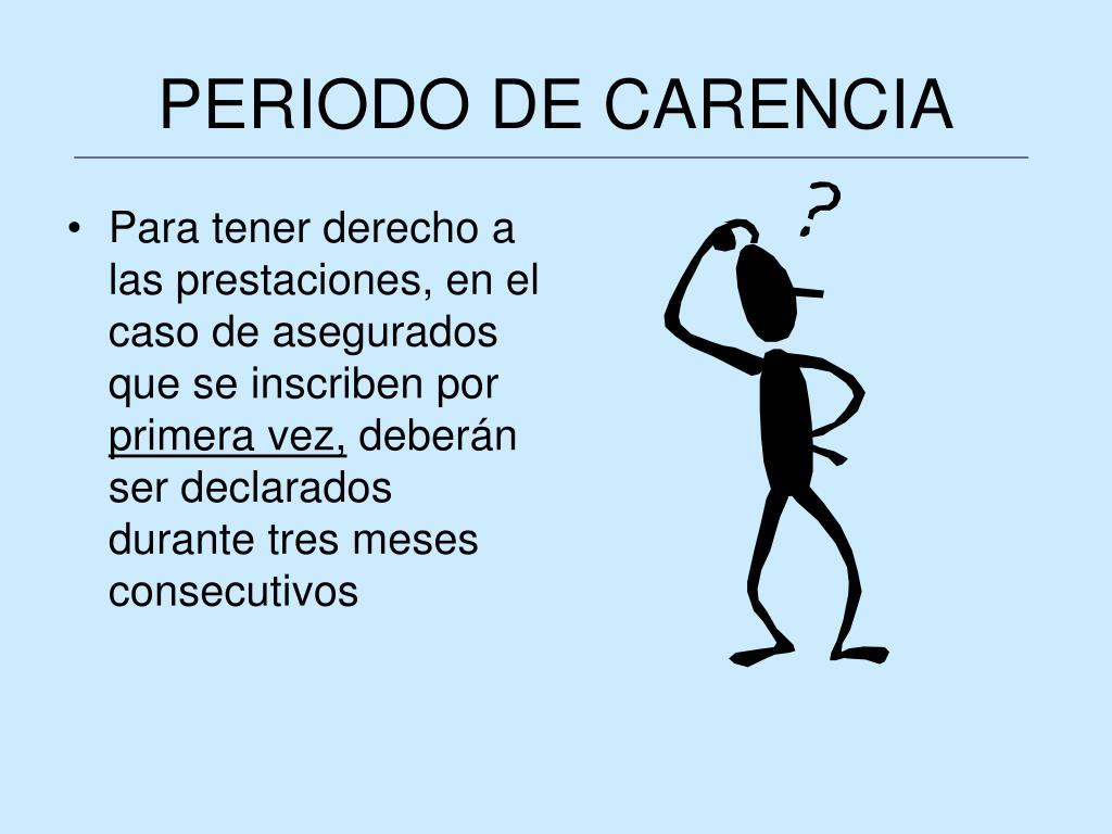 PERIODO DE CARENCIA