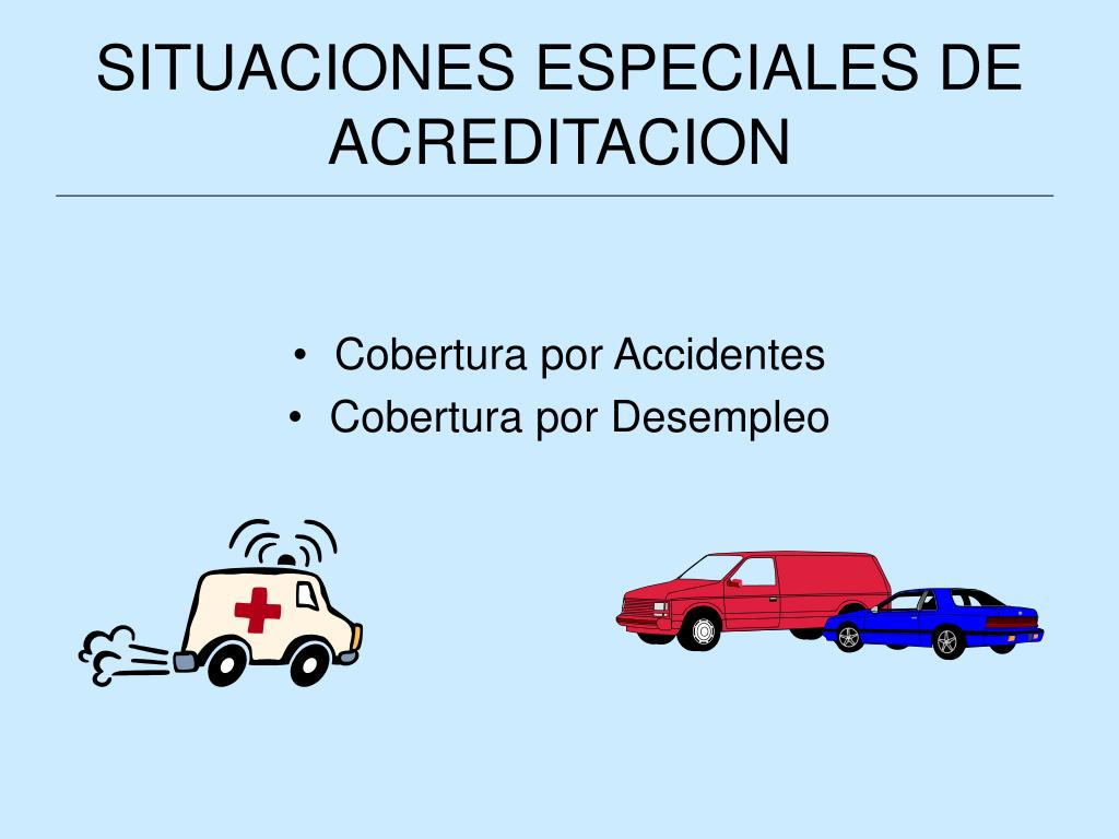SITUACIONES ESPECIALES DE ACREDITACION